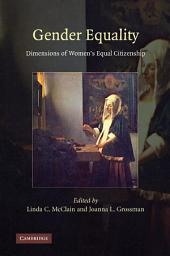 Gender Equality: Dimensions of Women's Equal Citizenship