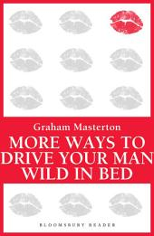 More Ways to Drive Your Man Wild in Bed