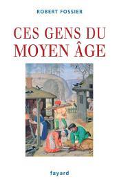 Ces gens du Moyen Âge