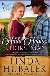 Hilda Hogties a Horseman: A Historical Western Romance