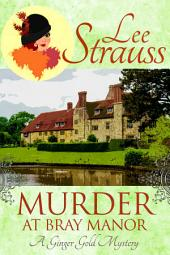 Murder at Bray Manor: A Cozy Historical Mystery