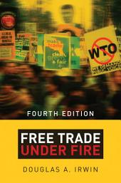 Free Trade under Fire: Edition 4