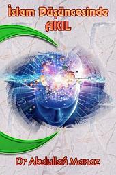 İslam Düşüncesinde Akıl