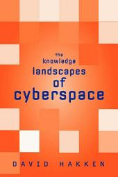 The Knowledge Landscapes of Cyberspace