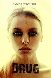 Drug: The Kassidy Bell Series (Book 1)