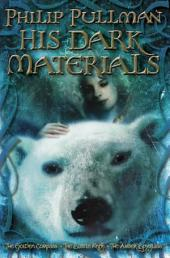 His Dark Materials Trilogy: The Golden Compass, The Subtle Knife, and The Amber Spyglass
