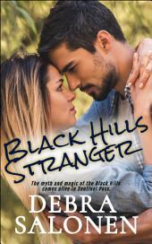BLACK HILLS STRANGER: a Hollywood-meets-the-real-wild-west contemporary romance series
