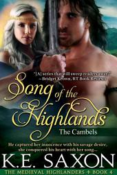 Song of the Highlands (A Family Saga / Adventure Romance / The Medieval Highlanders Book 4): The Cambels