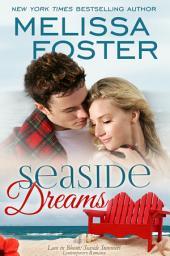 Seaside Dreams (Love in Bloom: Seaside Summers, Book 1)