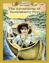 The Adventures of Huckleberry Finn: Abridged & Adapted Classics