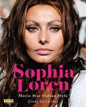 Sophia Loren: Movie Star: Italian Style