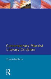 Contemporary Marxist Literary Criticism
