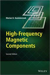 High-Frequency Magnetic Components: Edition 2