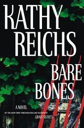 Bare Bones: A Novel