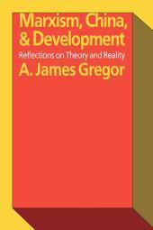 Marxism, China & Development: Reflections on Theory and Reality
