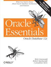 Oracle Essentials: Oracle Database 12c, Edition 5