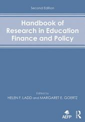 Handbook of Research in Education Finance and Policy: Edition 2