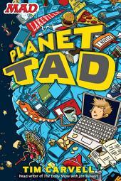 Planet Tad: Volume 1