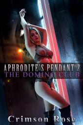 Aphrodite's Pendant 2: The Domino Club