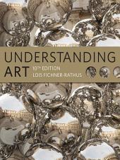 Understanding Art: Edition 10
