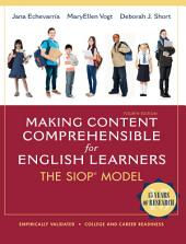 Making Content Comprehensible for English Learners: The SIOP Model, Edition 4