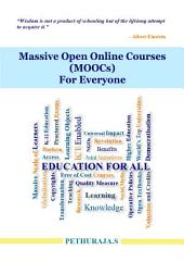 Massive Open Online Courses (MOOCs) For Everyone