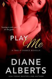 Play Me (Entangled Brazen)