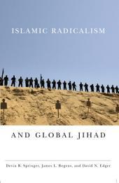 Islamic Radicalism and Global Jihad
