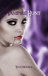 Vampire Hunt (Kiera Hudson Series One) Book 3