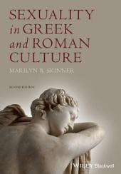 Sexuality in Greek and Roman Culture: Edition 2