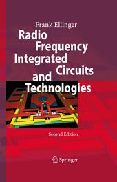 Radio Frequency Integrated Circuits and Technologies: Edition 2