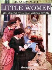 Little Women (Illustrated): A Novel
