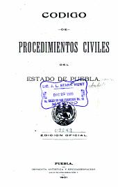 Código de procedimientos civiles del Estado de Puebla
