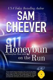 Honeybun on the Run (BWWM Romantic Suspense with a Taste of Mystery)