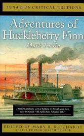 Adventures of Huckleberry Finn: With an Introduction and Contemporary Criticism