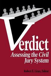 Verdict: Assessing the Civil Jury System