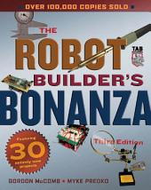 Robot Builder's Bonanza, Third Edition: Edition 3