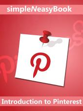 Introduction to Pinterest-simpleNeasyBook