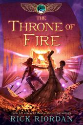 Kane Chronicles, The, Book Two: Throne of Fire, The