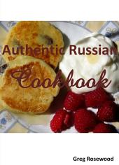 Authentic Russian Cookbook