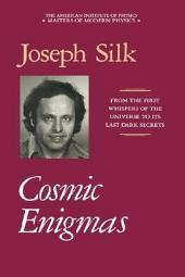 Cosmic Enigmas