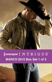 Harlequin Intrigue March 2015 - Box Set 1 of 2: The Deputy's Redemption\Deception Lake\The Ranger