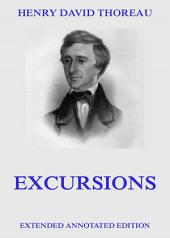 Excursions (Extended Annotated Edition)