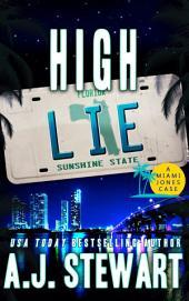High Lie: Miami Jones Florida Mystery