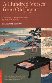 A Hundred Verses from Old Japan: Bilingual Edition