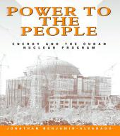 Power to the People: Energy and the Cuban Nuclear Program