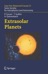 Extrasolar Planets: Saas Fee Advanced Course 31