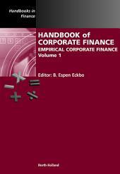 Handbook of Corporate Finance: Empirical Corporate Finance