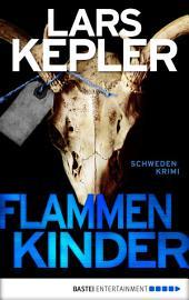 Flammenkinder: Kriminalroman