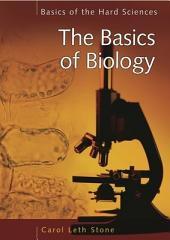 The Basics of Biology
